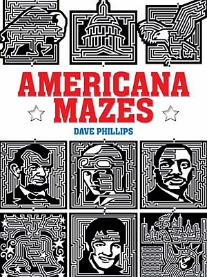 Americana Mazes By Phillips, Dave