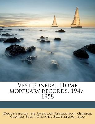 Vest Funeral Home Mortuary Records, 1947-1958